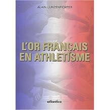 L'or français en athlétisme