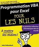 Programmation VBA pour Excel pour les nuls - Editions First - 24/11/2004