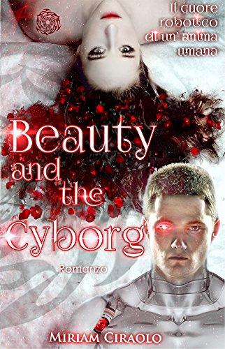 Risultati immagini per beauty and the cyborg  libro copertina