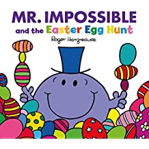 Mr Impossible and the Easter Egg Hunt (Large format) (Mr. Men and Little Miss Picture Books)
