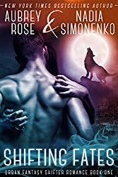 Shifting Fates (Urban Fantasy Shifter Romance Book One) (English Edition)