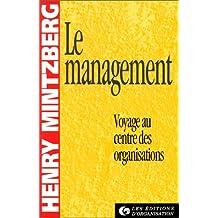 Le Management. Voyage au centre des organisations