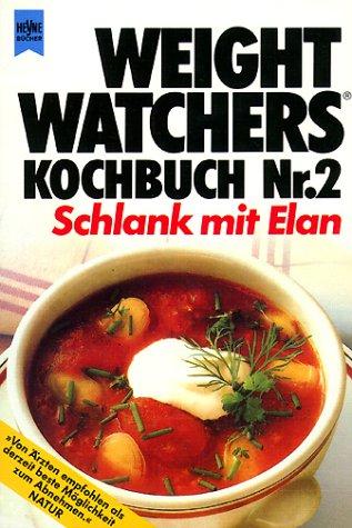 Schlank mit Elan (Weight Watchers Kochbuch, Band 2)