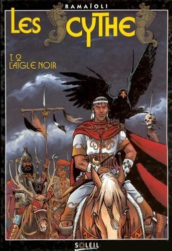 Les Scythes, Tome 2 : L'aigle noir