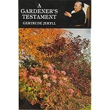 A Gardener's Testament