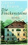Die Finckensteins: Eine Familie im Dienste Preussens