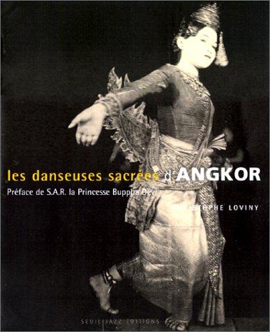 Les Danseuses sacrées d'Angkor