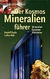 Der Kosmos- Mineralienführer. Mineralien, Gesteine, Edelsteine - Rudolf Duda, Lubos Rejl
