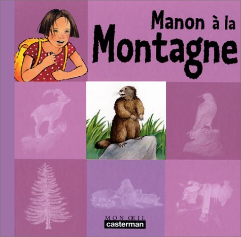 Manon à la montagne por Ginette Hoffmann