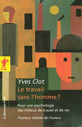 Le travail sans l'homme ? par Yves CLOT
