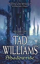 Shadowrise: Volume Three of Shadowmarch by Tad Williams (2011-11-01)