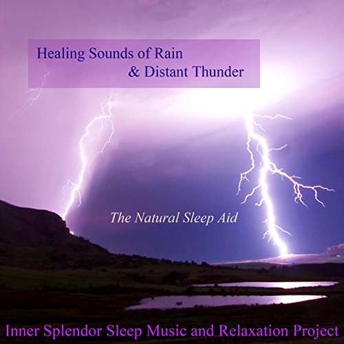 Healing Sounds of Rain and Distant Thunder - The Natural Sleep Aid