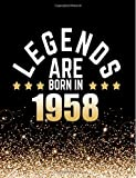 Legends Are Born in 1958: Birthday Notebook/Journal for Writing 100 Lined Pages, Year 1958 Birthday Gift, Keepsake Book (Gold & Black)