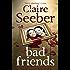 Bad Friends
