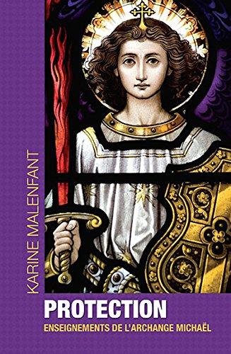 Protection, enseignement de l'archange Michaël par Karine Malenfant