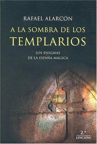 A la sombra de los templarios (MR Dimensiones) por Rafael Alarcón