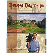Dakota Day Trips