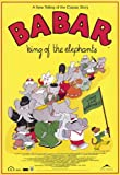 Babar: King of the Elephants Poster (27 x 40 Inches - 69cm x 102cm) (1999)