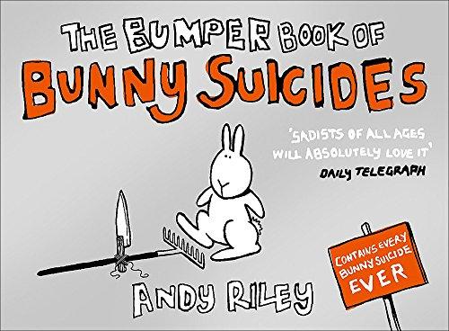 The Bumper Book Of Bunny Suicides por Andy Riley