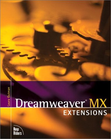 Dreamweaver MX Extensions (Voices (New Riders)) (Dreamweaver Extensions)