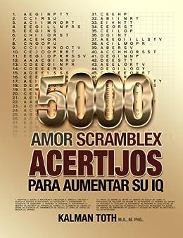 5000 Amor Scramblex Acertijos Para Aumentar Su IQ (SPANISH IQ BOOST PUZZLES) de [Toth M.A. M.PHIL., Kalman]