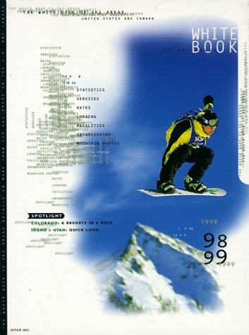 The White Book of Ski Areas (23rd ed) por Robert Enzel