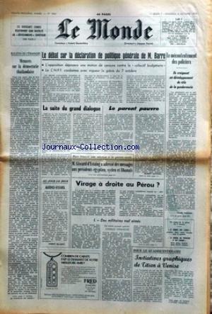 MONDE (LE) [No 9861] du 07/10/1976 - MENACES SUR LA DEMOCRATIE THAILANDAISE - DEBAT SUR LA DECLARATION DE POLITIQUE GENERALE DE BARRE - MECONTENTEMENT DES POLICIERS - VIRAGE A DROITE AU PEROU PAR VANHECKE - GISCARD - MESSAGES AUX PRESIDENTS EGYPTIEN - SYRIEN ET LIBANAIS - TITIEN A VENISE.