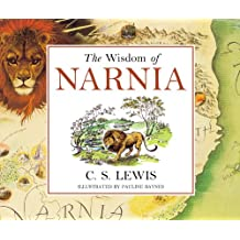 The Wisdom of Narnia (Chronicles of Narnia)