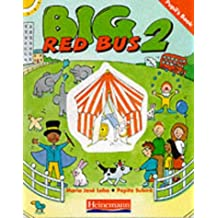 Big Red Bus!: Pupils' Book Level 2