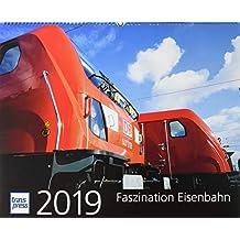 Faszination Eisenbahn 2019 (Kalender)
