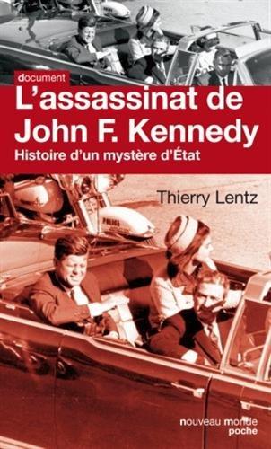 L'assassinat de John F. Kennedy : Histoire d'un mystère d'Etat