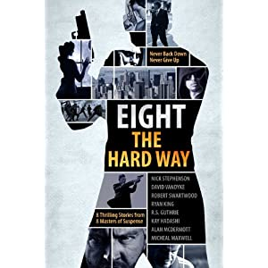 A Killer Thriller Collection – Eight The Hard Way (Mystery Thriller Suspense)