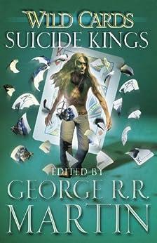 Wild Cards: Suicide Kings par [Martin, George R.R.]