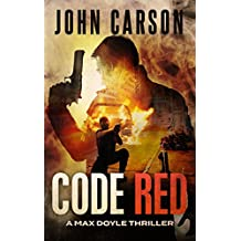 Code Red: A Max Doyle Thriller (Max Doyle Series Book 2)