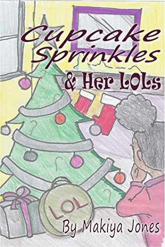 Cupcake Sprinkles & Her LOLs (English Edition)