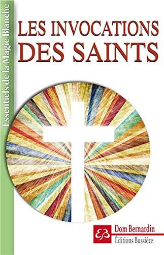 Les invocations des Saints par Dom Bernardin