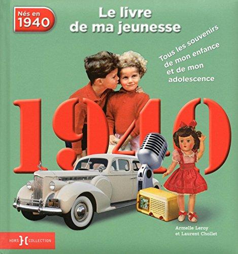 1940, Le Livre de ma jeunesse par Armelle LEROY