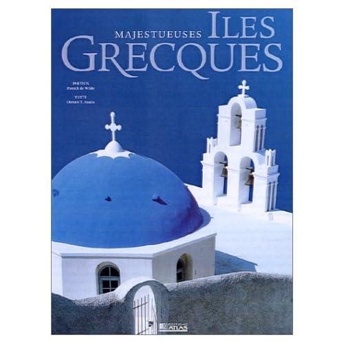 Majestueuses Iles Grecques