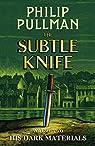 His Dark Materials: The Subtle Knife par Pullman