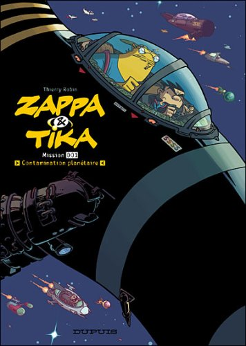 Zappa et Tika, Tome 1 : Contamination planétaire