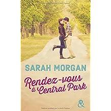 Rendez-vous à Central Park: Voyagez à New York pour la meilleure des romances