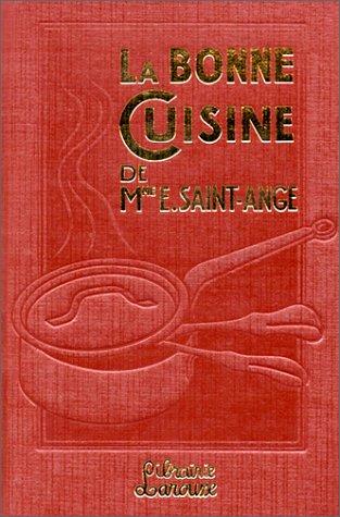 La bonne cuisine de Mme E. Saint-Ange par Collectif