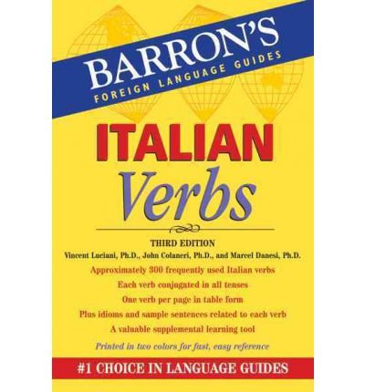 [(Italian Verbs)] [ By (author) Vincent Luciani, By (author) John Colaneri ] [May, 2012]