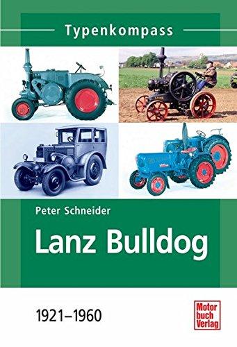 Preisvergleich Produktbild Lanz Bulldog: 1921-1960