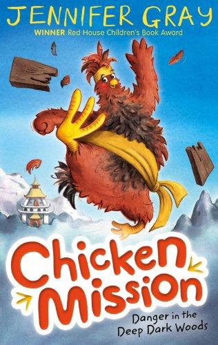 Chicken mission : danger in the deep dark woods