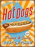 Delicious Hot Dogs. Sausage in a Finger Roll, Food,- Retro, old vintage advertising sign for kitchen, bar, cafe or coffee shop Small Metal/Steel Wall Sign
