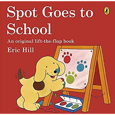 Spot Goes To School [Lingua Inglese]