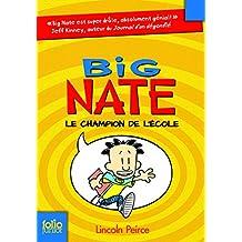Big Nate, 1:Big Nate, le champion de l'école