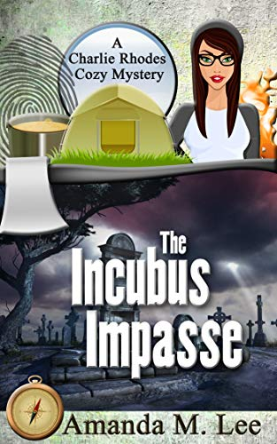 Picture of The Incubus Impasse (A Charlie Rhodes Cozy Mystery Book 6)