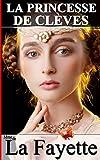 La Princesse de Clèves (Annoté) - Format Kindle - 1,99 €